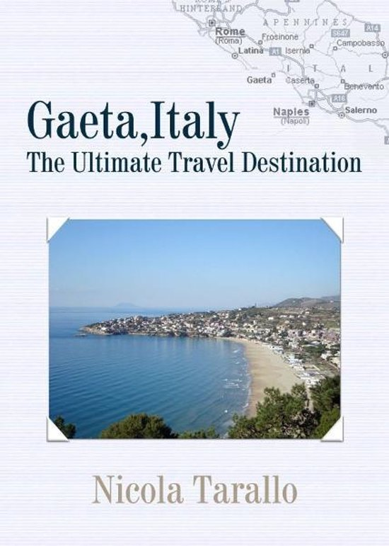 Gaeta, Italy : The Ultimate Travel Destination