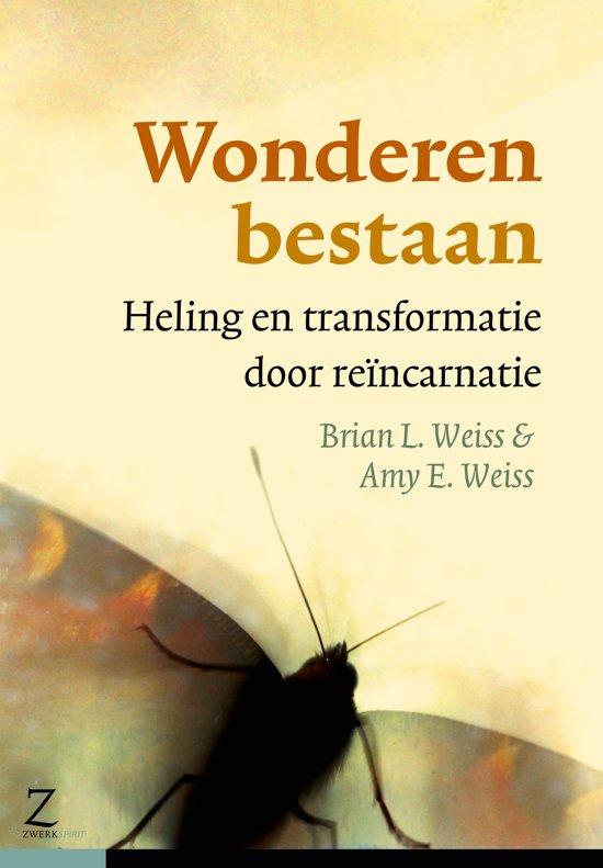 Wonderen bestaan heling en transformatie door reïncarnatie