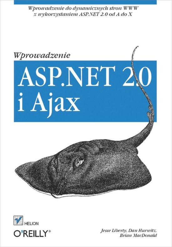 ASP.NET 2.0 i Ajax. Wprowadzenie