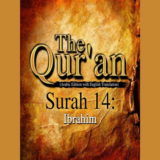 Qur'an, The: Surah 14
