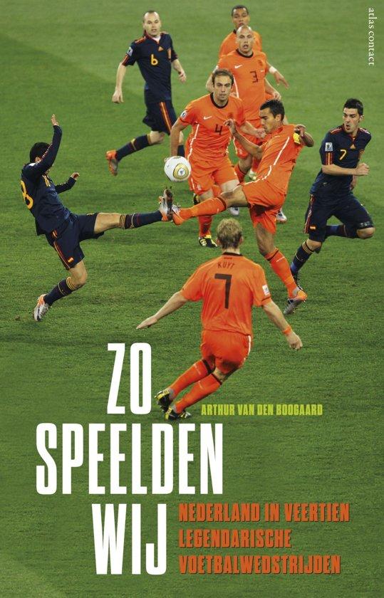 Boek cover Zo speelden wij van Arthur van den Boogaard (Onbekend)
