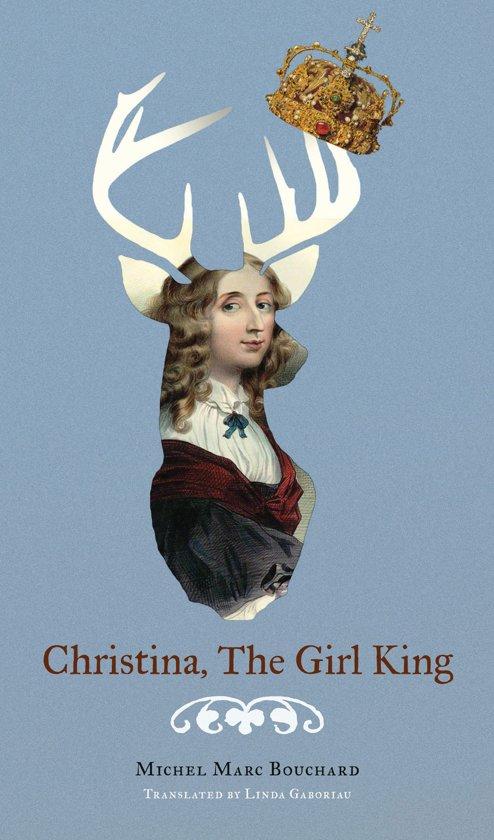 Boek cover Christina, The Girl King van Michel Marc Bouchard (Onbekend)