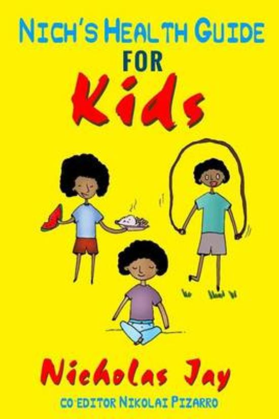 Nich's Health Guide for Kids