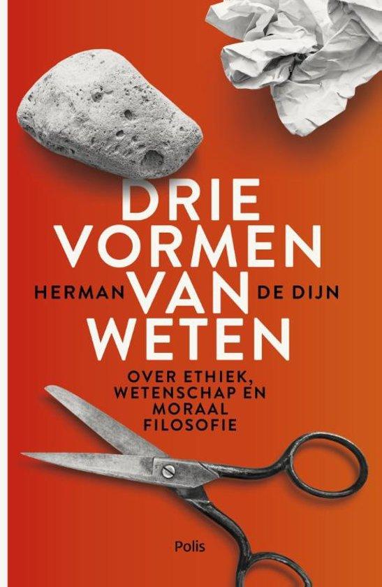Bolcom Drie Vormen Van Weten Herman De Dijn