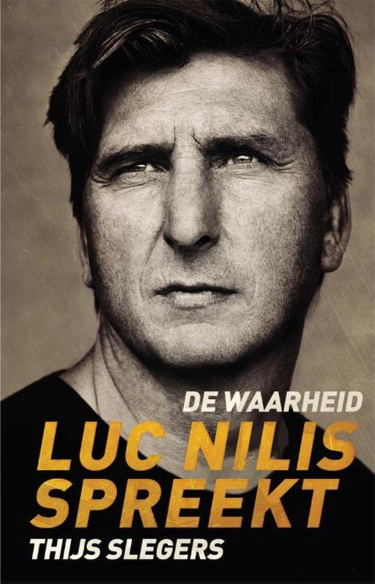 Boek cover De waarheid - Luc Nilis van Thijs Slegers (Paperback)