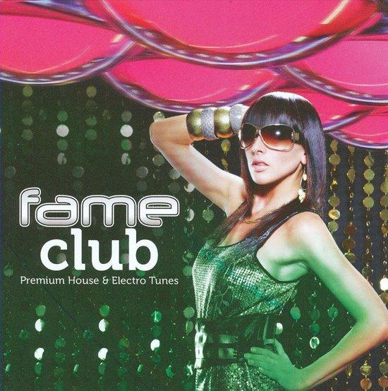 Premium House & Electro Tunes: Fame Club