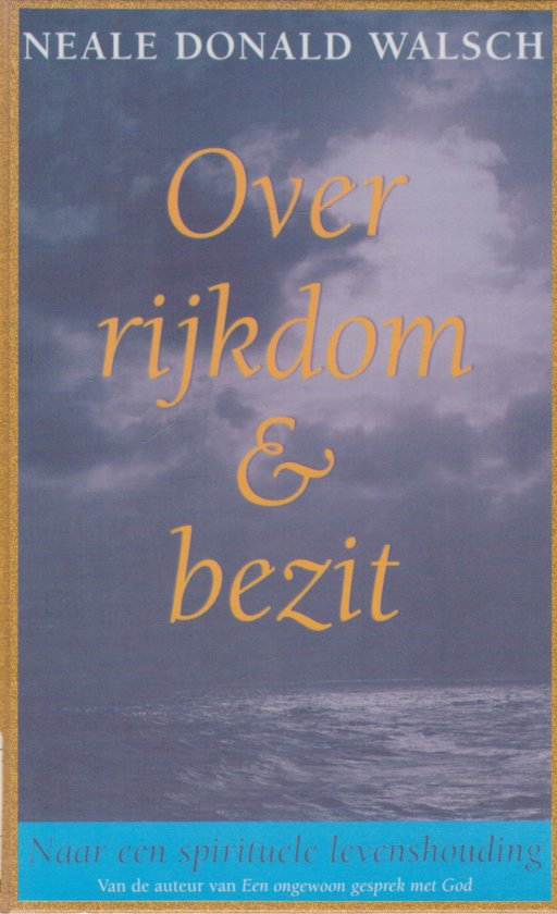 Over Rijkdom & Bezit