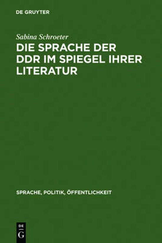 Die Sprache Der Ddr Im Spiegel Ihrer Literatur