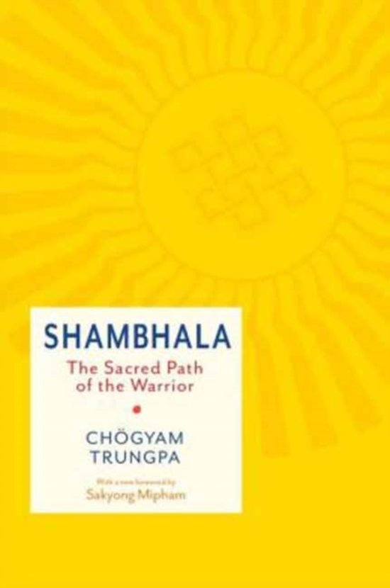 Shambhala The Sacred Path Of The Warrior