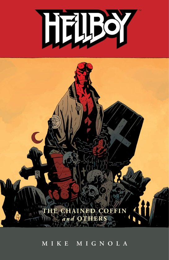 Hellboy (03): the Chained Coffin and Others