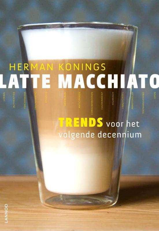 latte macchiato herman konings 9789020986242. Black Bedroom Furniture Sets. Home Design Ideas
