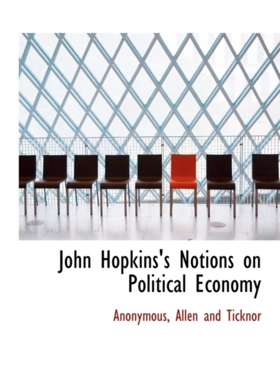 John Hopkins's Notions on Political Economy