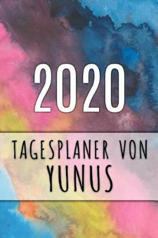 2020 Tagesplaner von Yunus: Personalisierter Kalender f�r 2020 mit deinem Vornamen