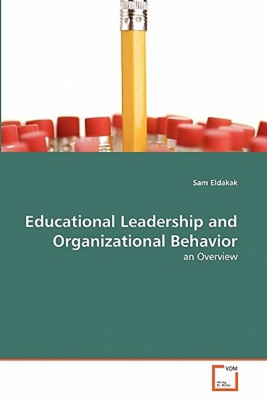 Educational Leadership and Organizational Behavior