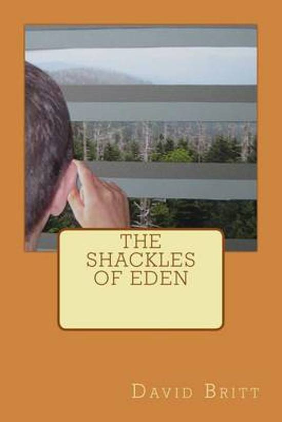 The Shackles of Eden