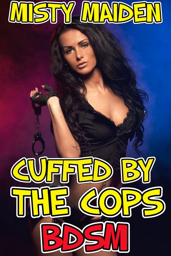 Cuffed by the cops
