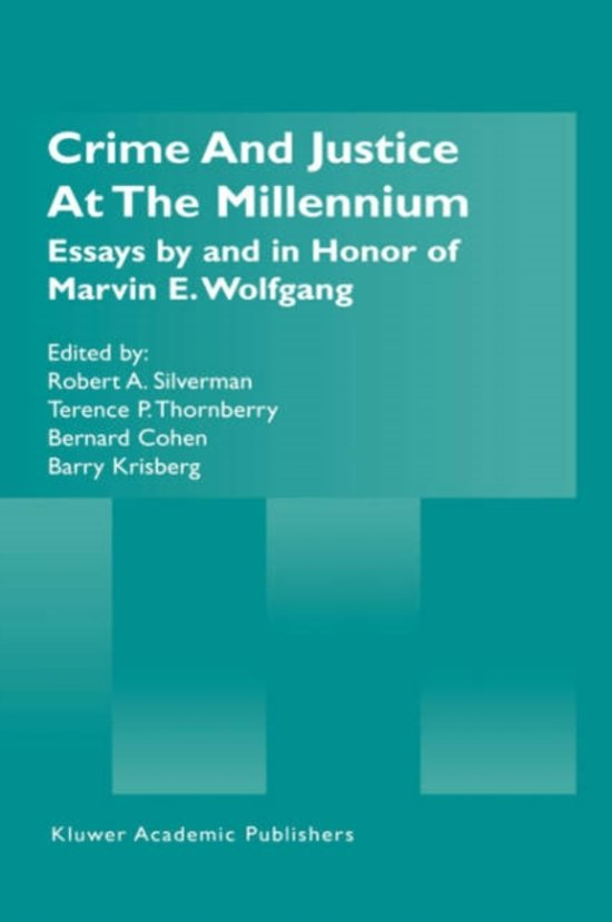 Crime and Justice at the Millennium