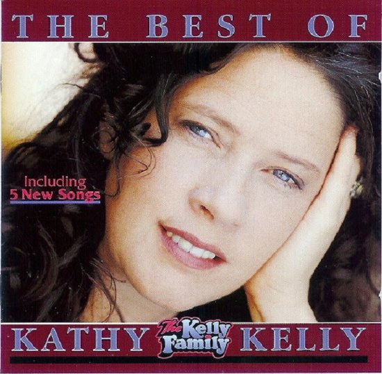 Kathy Kelly - The Best Of
