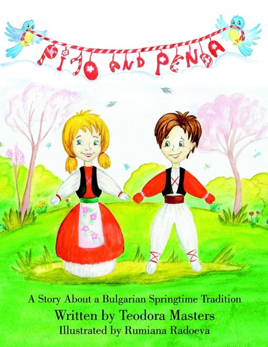 Pijo and Penda: A Story About a Bulgarian Springtime Tradition