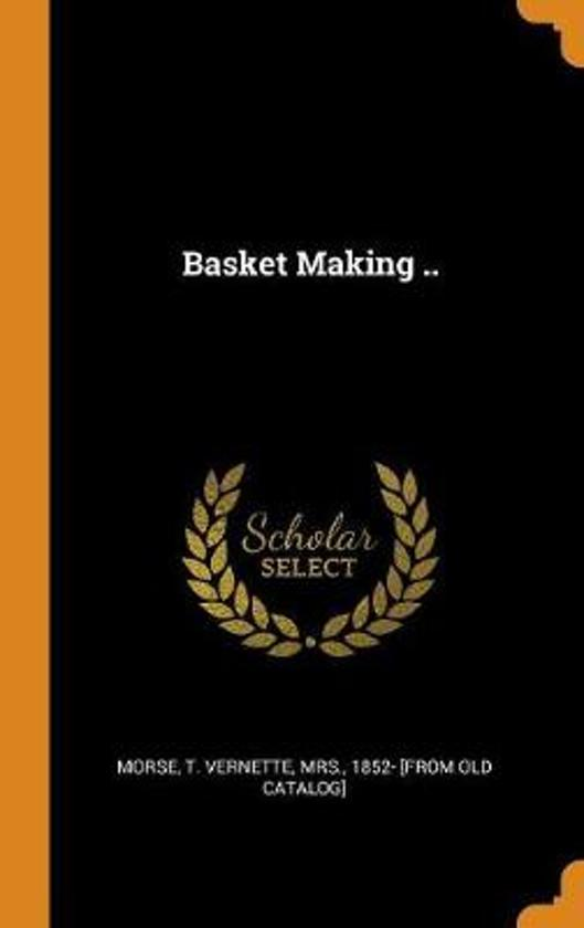 Basket Making ..