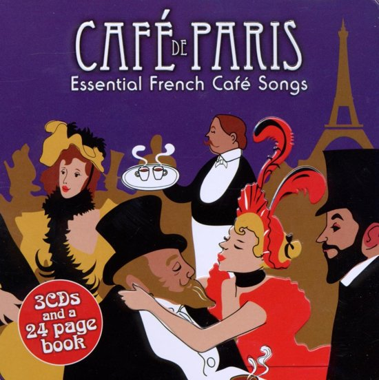 Cafe De Paris - Essential French Cafe Songs