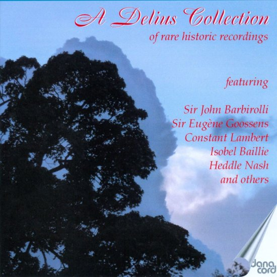 Delius: A Delius Collection