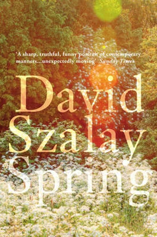 David Szalay - Spring