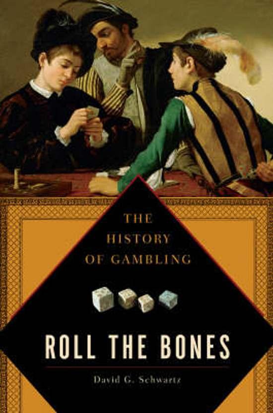 a history of gambling