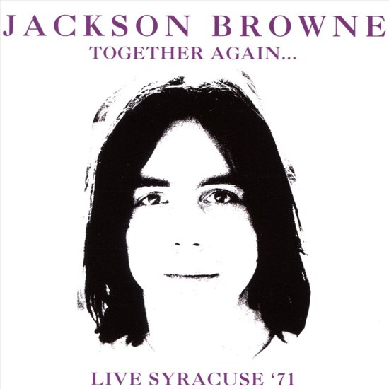 Together Again: Live Syracuse, 1971