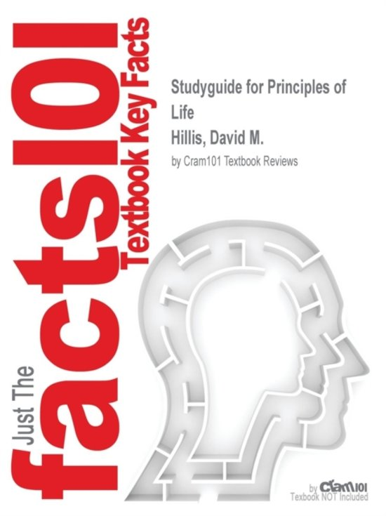 Studyguide for Principles of Life by Hillis, David M., ISBN 9781464184758