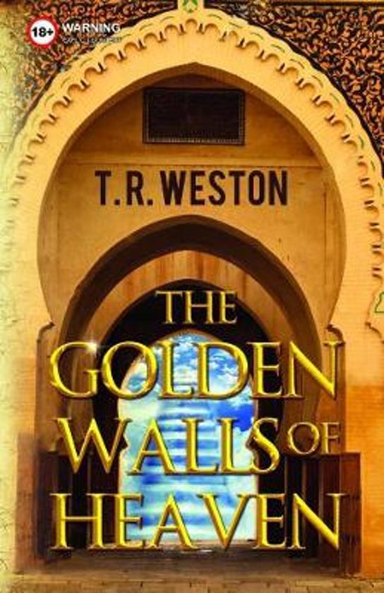 The Golden Walls of Heaven