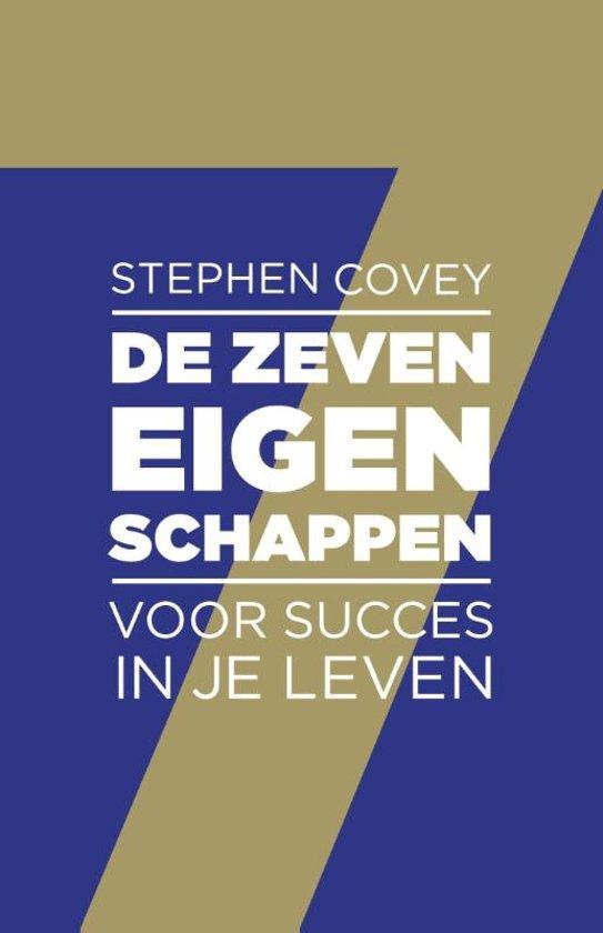 Boek cover De zeven eigenschappen voor succes in je leven van Stephen R. Covey (Paperback)