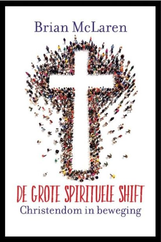 Grote spirituele shift