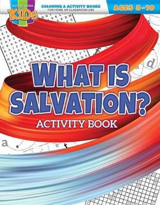 What Is Salvation? Activity Book