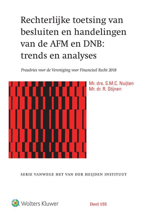 Serie vanwege het Van der Heijden Instituut te Nijmegen 155 - Rechterlijke toetsing van besluiten en handelingen van de AFM en DNB