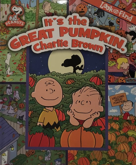 It's the Great Pumpkin Charlie Brown Look and Find
