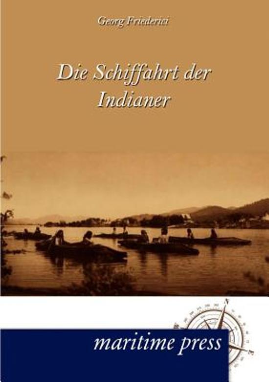 Die Schiffahrt Der Indianer