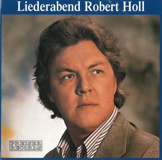 Robert Holl - Liederabend Robert Holl