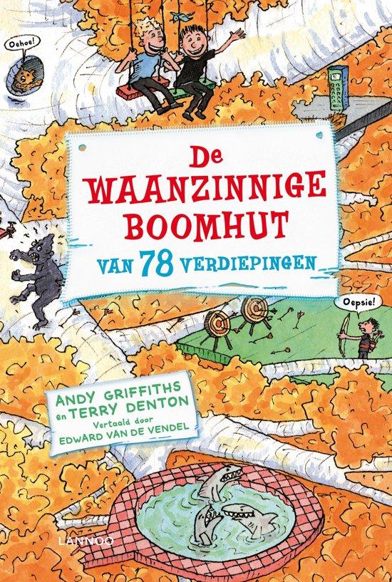 Boek cover De waanzinnige boomhut 6 - De waanzinnige boomhut van 78 verdiepingen van Andy Griffiths (Onbekend)