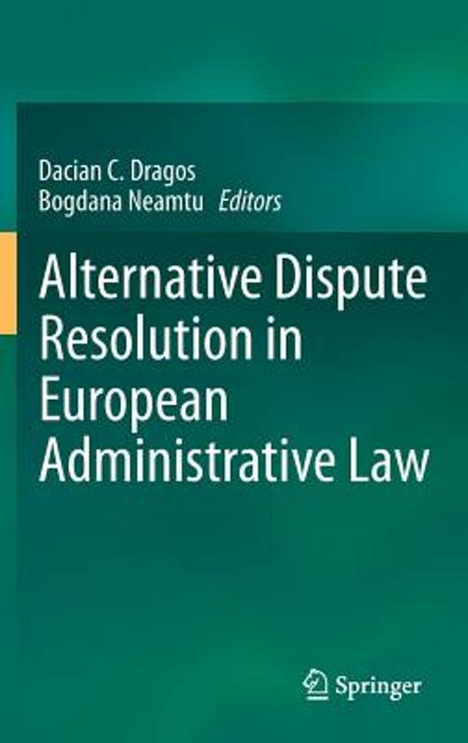 Alternative Dispute Resolution in European Administrative Law