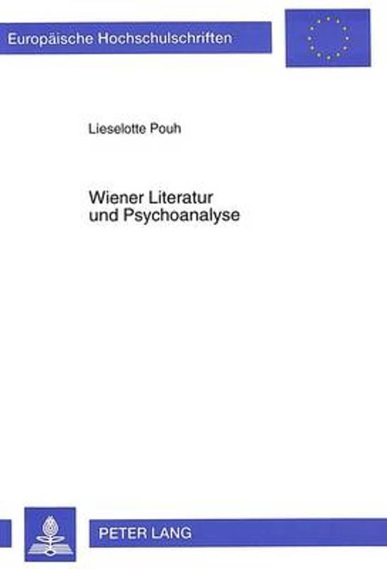 Wiener Literatur Und Psychoanalyse