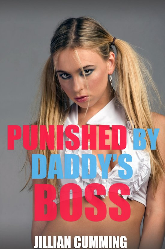 Punished by Daddy's Boss