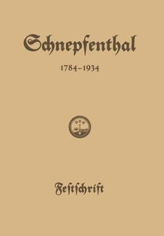 Die Erziehungsanstalt Schnepfenthal 1784-1934