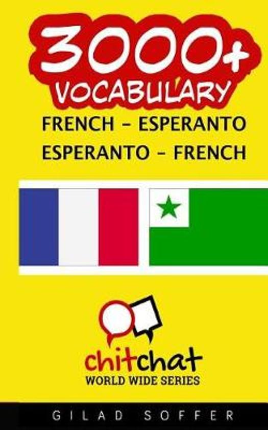 3000+ French - Esperanto Esperanto - French Vocabulary