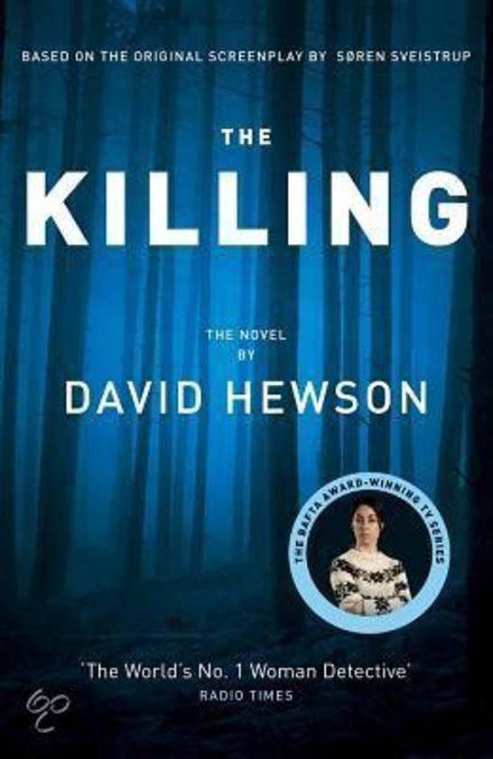 Boek cover The Killing van David Hewson (Hardcover)