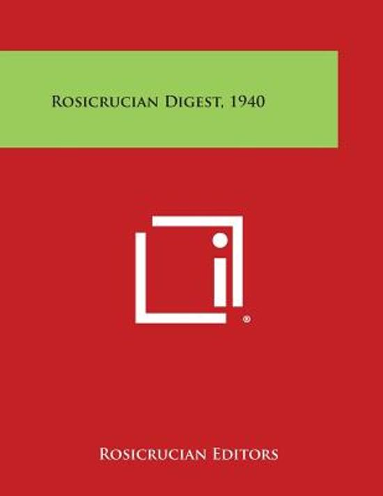 Rosicrucian Digest, 1940