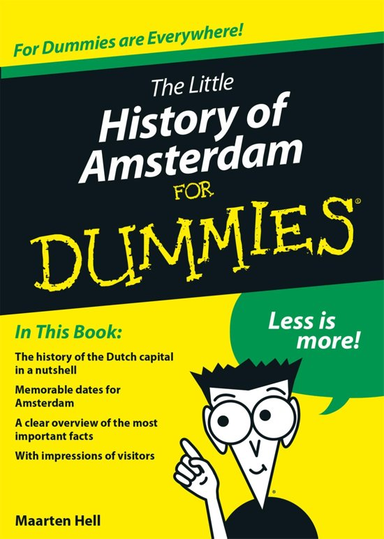 The little history of Amsterdam for Dummies