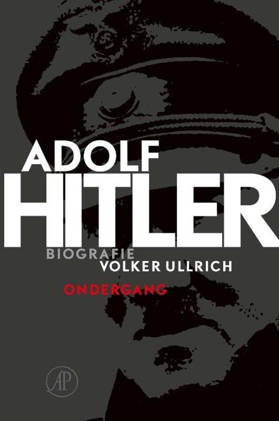 Boek cover Adolf Hitler. Ondergang 2 De jaren van ondergang 1939-1945 van Volker Ullrich (Hardcover)