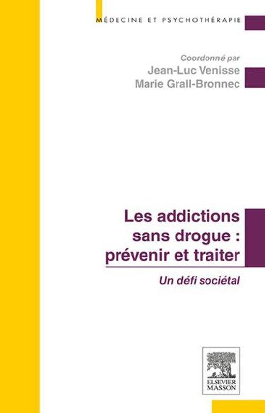 Boek cover Les addictions sans drogue : prévenir et traiter van Jean-Luc Venisse (Onbekend)