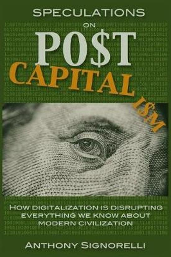 Speculations on Postcapitalism, 3rd Edition